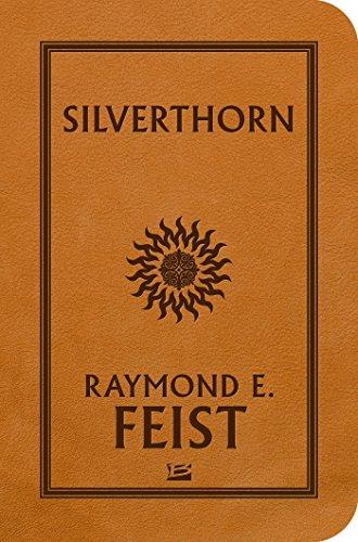 La Guerre de la Faille T03 Silverthorn