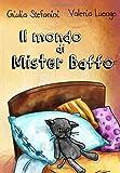Il mondo di Mister Baffo