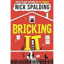 Bricking It by Nick Spalding (2015-12-01)