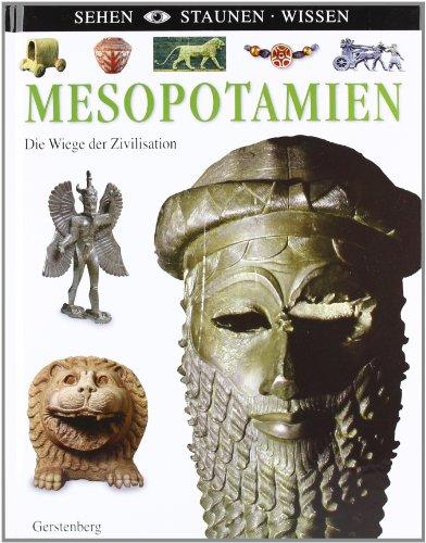 Mesopotamien: Die Wiege der Zivilisation