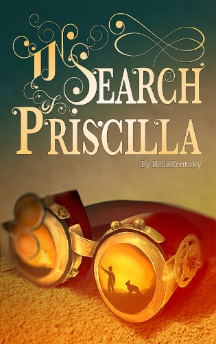 In Search of Priscilla