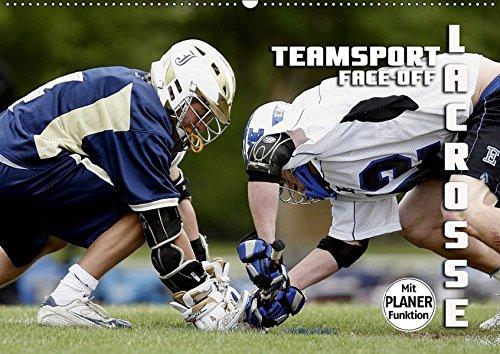 Teamsport Lacrosse - Face-off (Wandkalender 2019 DIN A2 quer): Packende Spielszenen aus der Welt des Lacrosse (Geburtstagskalender, 14 Seiten ) (CALVENDO Sport) (Postkarte La Crosse)