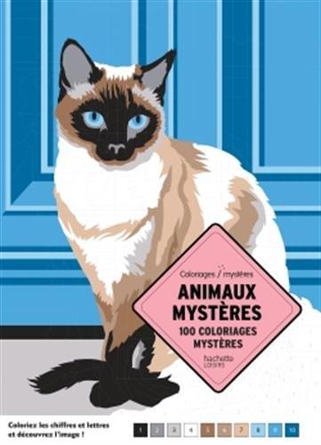 Animaux mystères: 100 coloriages mystères