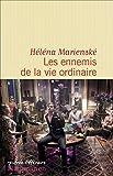 Les ennemis de la vie ordinaire (Littérature étrangère) (French Edition)