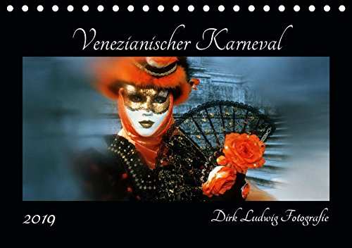 Venezianischer Karneval (Tischkalender 2019 DIN A5 ()