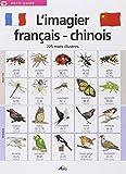 L'imagier français-chinois : 225 Mots illustrés