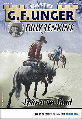 G. F. Unger Billy Jenkins 17 - Western: Spuren im Sand (G.F. Unger Classic-Edition)