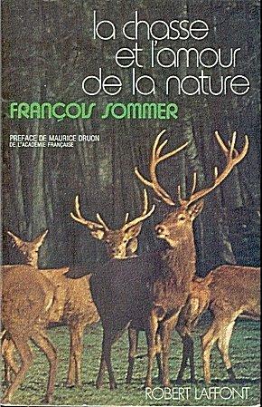 La chasse et l'amour de la nature par Sommer François