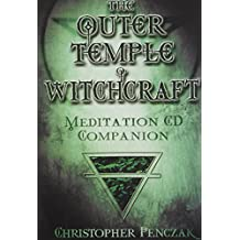 The Outer Temple of Witchcraft: Meditation CD Companion (Penczak Temple)