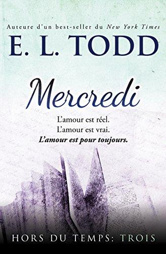 Mercredi (HORS DU TEMPS t. 3) par [Todd, E. L.]