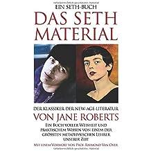 DAS SETH-MATERIAL: Der Klassiker der New-Age-Literatur
