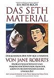 DAS SETH-MATERIAL: Der Klassiker der New-Age-Literatur - Jane Roberts, Roberts Butts