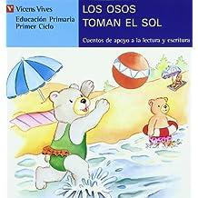 Los osos toman el sol, lectura, Educación Primaria, 1 ciclo (letra de molde) (Cuentos de Apoyo. serie Azul) - 9788431648664