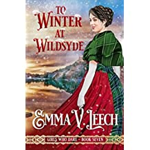 To Winter at Wildsyde (Girls Who Dare Book 7) (English Edition)