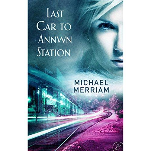 Last Car to Annwn Station Xxx Car Audio