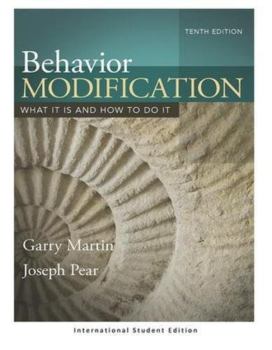 Behavior Modification: What It Is and How To Do It (International Student Edition)