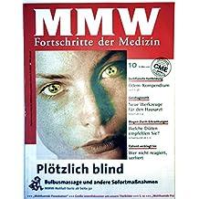 MMW Fortschritte der Medizin März 2001 Nr. 10 - plötzlich blind: Bulbusmassage und andere Sofortmaßnahmen, Gendiagnostik, Ödem-Kompendium, Magen-Darm-Erkrankungen: welche Diäten?