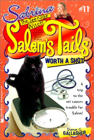 Worth a Shot (Sabrina, the Teenage Witch: Salem's Tails (Numbered Tb))