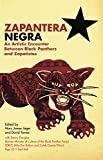 Zapantera Negra: An Artistic Encounters Between Black Panthers and Zapatistas
