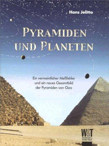 Pyramiden und Planeten. Ein vermeintlicher Meßfehler und ein neues Gesamtbild der Pyramiden von Giza.