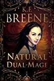 Best Naturals - Natural Dual-Mage (Magical Mayhem Book 3) Review