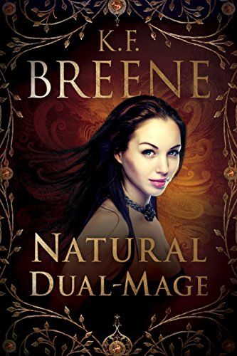 Natural Dual-Mage (Magical Mayhem Book 3) (English Edition)