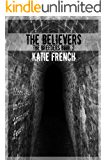 The Believers: (A Young Adult Dystopian Romance) (The Breeders Book 2) (English Edition)