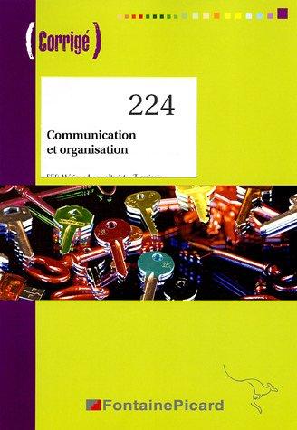 Communication et organisation Tle BEP secrétariat : Corrigé