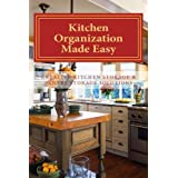 Kitchen Organization Made Easy: Creative Kitchen Storage and Pantry Storage Solutions by Sherrie Le Masurier (2012-04-27)