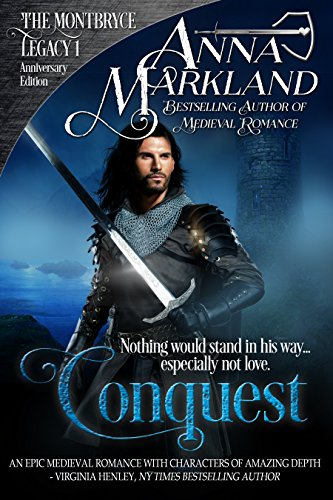 Conquest (The Montbryce Legacy Anniversary Edition Book 1) (English Edition)