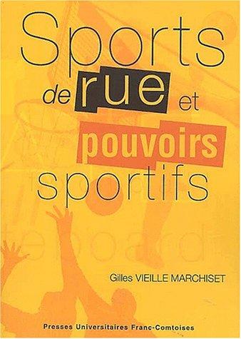 Sports de rue et pouvoirs sportifs. Conflits et changements dans l'espace local