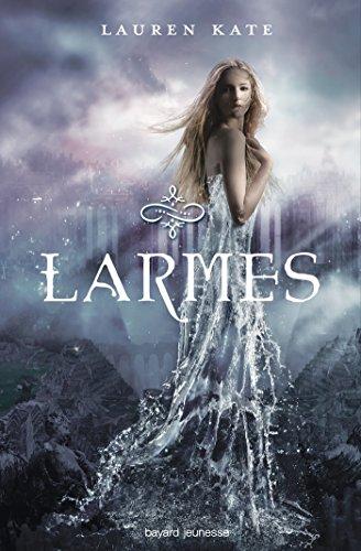 Larmes, Tome 1 par Lauren Kate