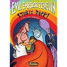 Evil Emperor Penguin Strikes Back!