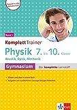 Klett KomplettTrainer Gymnasium Physik 7.-10. Klasse Band 1: Akustik, Optik, Mechanik Der komplette Lernstoff -