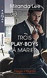 Trois play-boys à marier par Lee