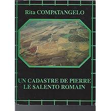 Un cadastre de pierre: Le Salento romain : paysage et structures agraires