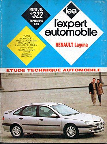 REVUE TECHNIQUE L'EXPERT AUTOMOBILE N° 322 RENAULT LAGUNA ESSENCE 1.8 / 2.0 / V6