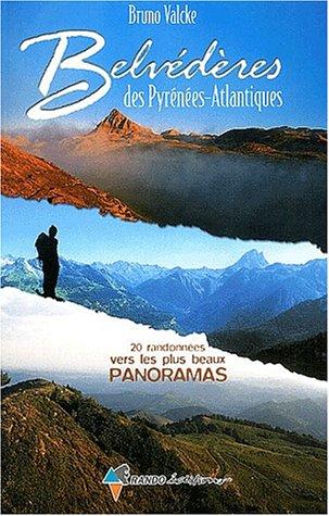 Belvederes des Pyrenees-Atmantiques par Bruno Valcke