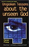 Unspoken Lessons about the Unseen God - Esther (Welwyn Commentaries)