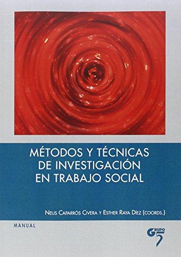 MÉTODOS Y TÉCNICAS DE INVESTIGACIÓN EN TRABAJO SOCIAL