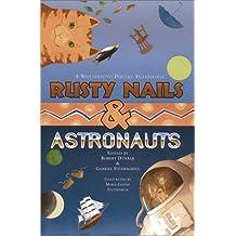 Rusty Nails & Astronauts