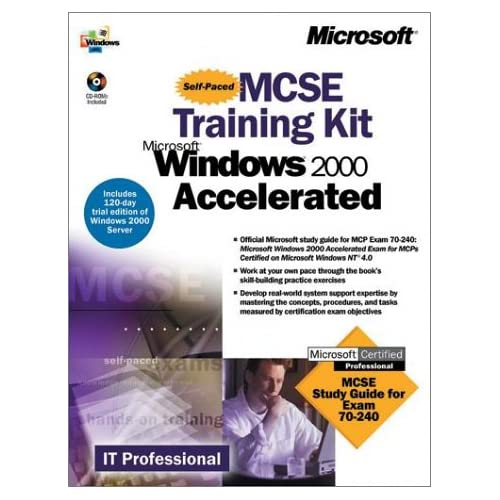 Windows 2000 Accelerated. MCSE Training kit, 2 CD-ROM included
