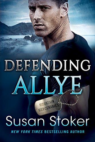 Defending Allye (Mountain Mercenaries Book 1) by Susan Stoker