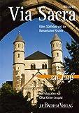 Via Sacra: Kölns Städtebau und die romanischen Kirchen - Hiltrud Kier