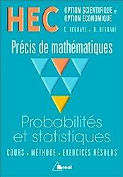 HEC - Options scientifique et Option économique - Précis de mathémathiques : Probabilités et Statistiques