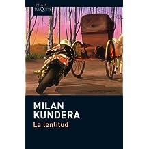 La lentitud (Milan Kundera)