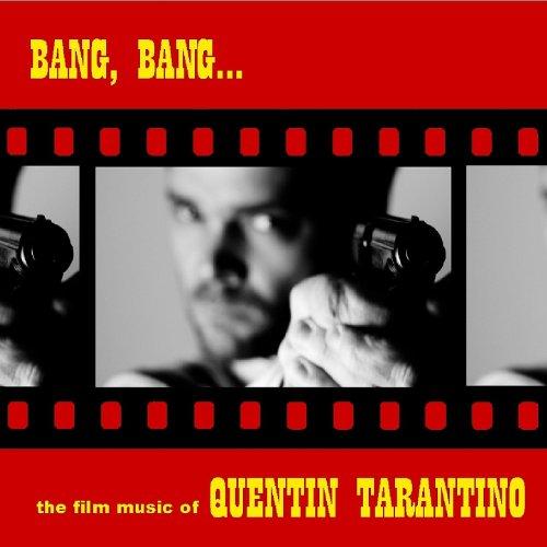 Bang, Bang... The Film Music O...