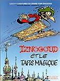 """Afficher """"Les Aventures du grand vizir Iznogoud n° 1 Iznogoud et le tapis magique : Vol. 9"""""""