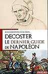 Decoster - Le dernier guide de Napoléon par Dubuisson