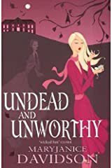 Undead And Unworthy: Number 7 in series (Undead Series) Kindle Edition